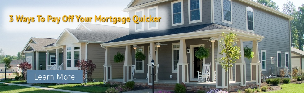 Faster Mortgage